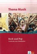 Thema Musik Sekundarstufe I. Rock und Pop