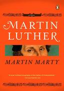 Martin Luther: A Life