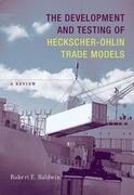 The Development and Testing of Heckscher-Ohlin Trade Models: A Review