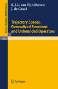 Trajectory Spaces, Generalized Functions and Unbounded Operators