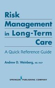 Risk Management in Long-Term Care: Focus on Specific Nursing Interventions