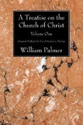 A Treatise on the Church of Christ, Volume 1: Designed Chiefly for the Use of Students in Theology