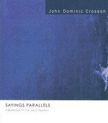 Sayings Parallels: A Workbook for the Jesus Tradition