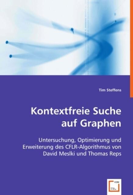 Kontextfreie Suche auf Graphen als Buch von Tim...