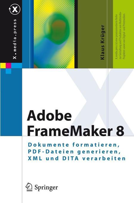 Adobe FrameMaker 8 als Buch von Klaus Krüger