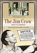 The Jim Crow Encyclopedia [2 Volumes]: Greenwood Milestones in African American History