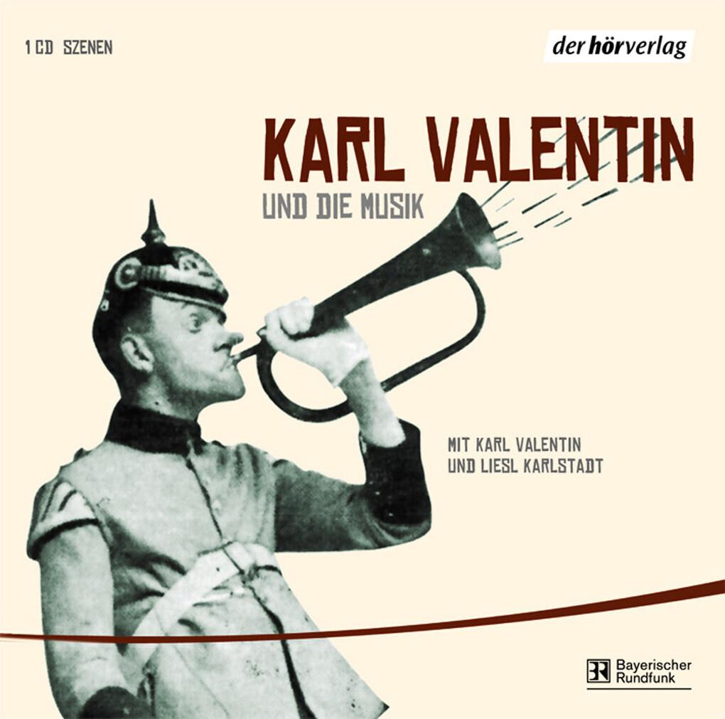 Karl Valentin und die Musik als Hörbuch Downloa...