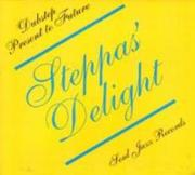 Steppas' Delight-Dubstep Present To Future