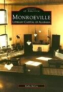 Monroeville: Literary Capital of Alabama