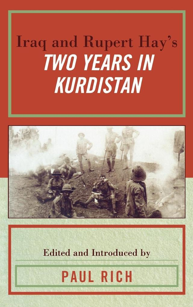Iraq and Rupert Hay´s Two Years in Kurdistan al...