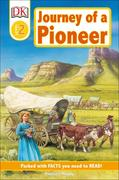 DK Readers L2: Journey of a Pioneer