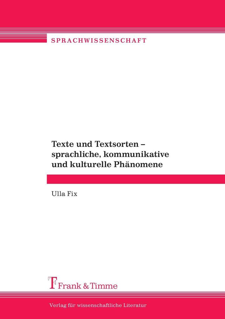 Texte und Textsorten - sprachliche, kommunikati...