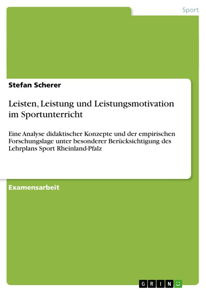 Leisten, Leistung und Leistungsmotivation im Sp...