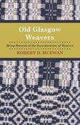 Old Glasgow Weavers
