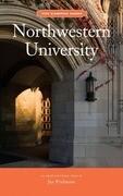 Northwestern University: An Architectural Tour