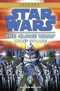Wild Space: Star Wars Legends (the Clone Wars)