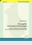 Planungshilfe Photovoltaik-Freilandanlagen