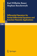 Differential Operators for Partial Differential Equations and Function Theoretic Applications