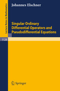 Singular Ordinary Differential Operators and Pseudodifferential Equations