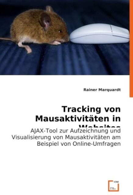 Tracking von Mausaktivitäten in Websites als Bu...