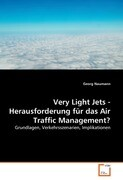 Very Light Jets - Herausforderung für das Air Traffic Management?
