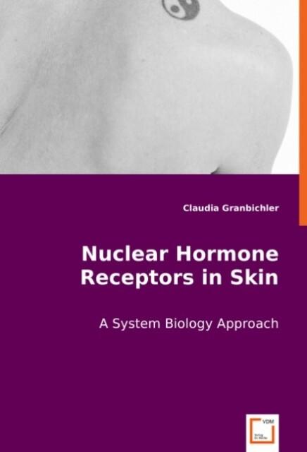 Nuclear Hormone Receptors in Skin als Buch von ...