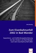 Zum Eisenbahnunfall 2002 in Bad Münder