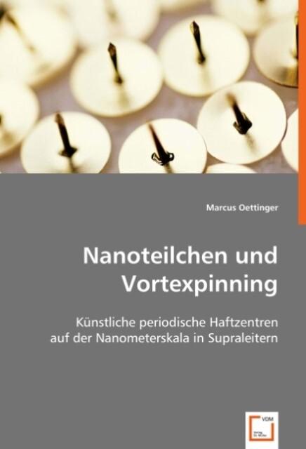 Nanoteilchen und Vortexpinning als Buch von Mar...