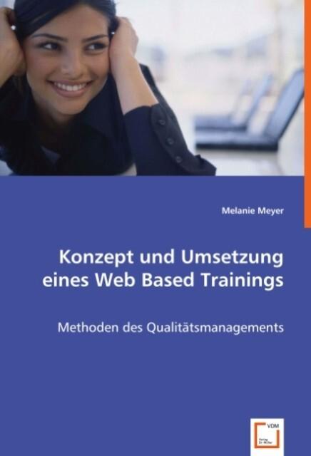 Konzept und Umsetzung eines Web Based Trainings...