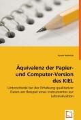 Äquivalenz der Papier- und Computer-Version des KIEL