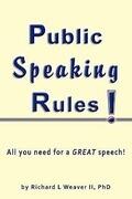 Public Speaking Rules!