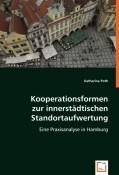 Kooperationsformen zur innerstädtischen Standortaufwertung