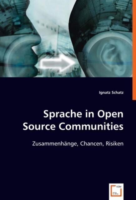 Sprache in Open Source Communities als Buch von...