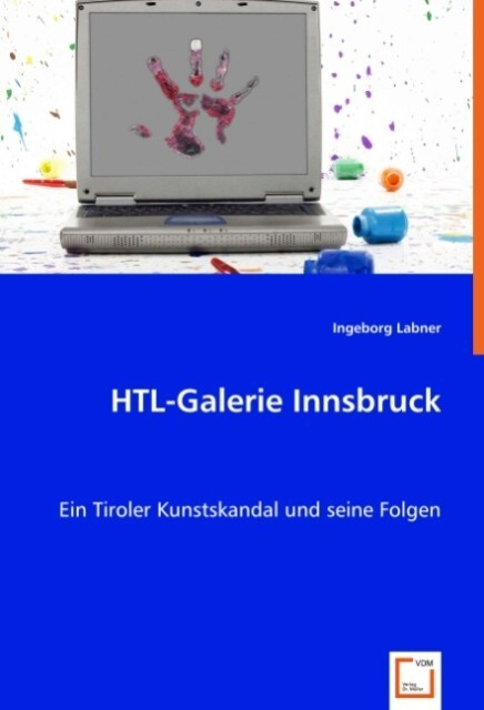 HTL-Galerie Innsbruck als Buch von Ingeborg Labner