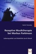 Rezeptive Musiktherapie bei Morbus Parkinson