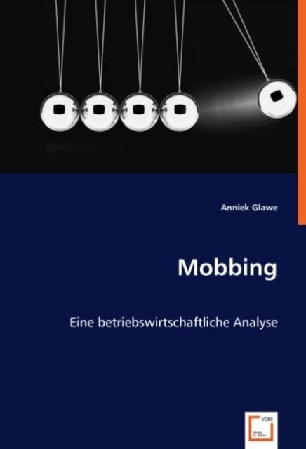 Mobbing als Buch von Anniek Glawe