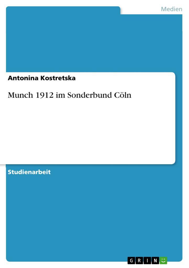 Munch 1912 im Sonderbund Cöln als Buch von Anto...
