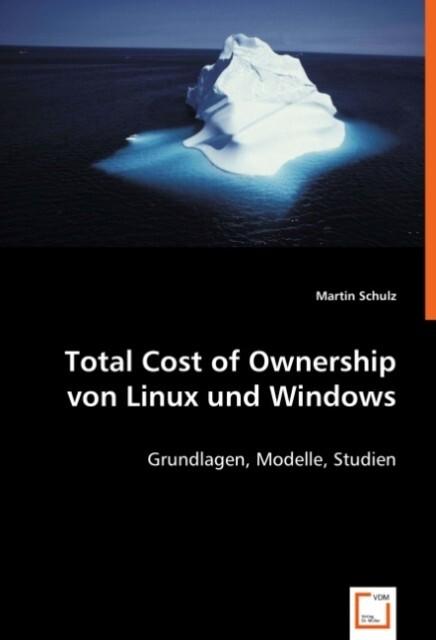Total Cost of Ownership von Linux und Windows a...