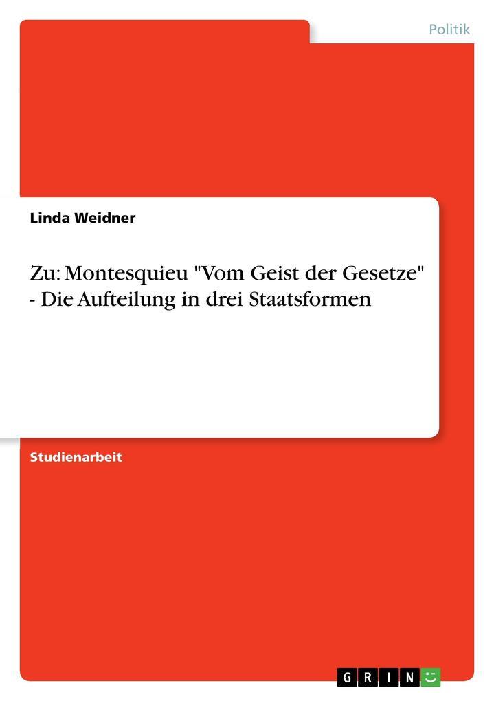 Zu: Montesquieu Vom Geist der Gesetze - Die Auf...