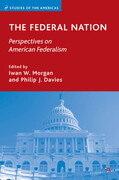 The Federal Nation: Perspectives on American Federalism