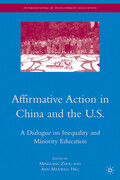 Affirmative Action in China and the U.S.: A Dialogue on Inequality and Minority Education