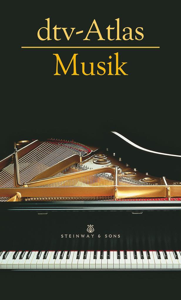dtv-Atlas Musik als Buch von Ulrich Michels