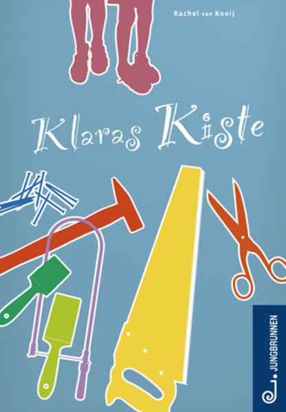Klaras Kiste als Buch von Rachel van Kooij