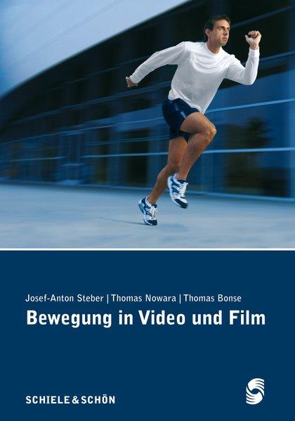Bewegung in Video und Film als Buch von Josef-A...