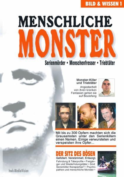 Menschliche Monster als Buch von H. W. Kopczinski