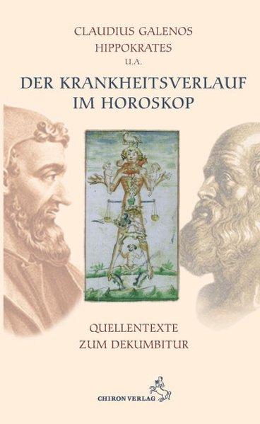 Der Krankheitsverlauf im Horoskop als Buch von ...