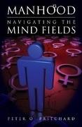 Manhood: Navigating the Mind Fields