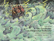 Die Geschichte vom Fliegenden Holländer