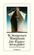 Die Winterkreuzfahrt und andere Erzählungen