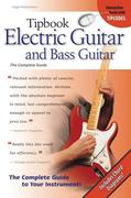 Electric Guitar and Bass Guitar: The Complete Guide